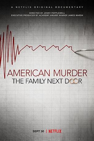 New Netflix documentary 'American Murder: The Family Next Door' airs September 30