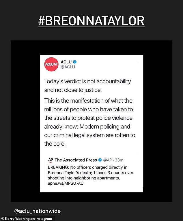 No justice, no peace: Fellow star Kerry Washington expressed her anger while sharing a post by the ACLU, which said: 'Today's verdict is not accountability and not close to justice'