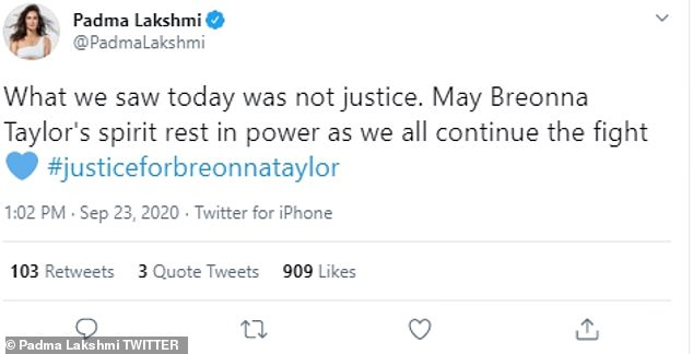 Dedicated to the fight: Top Chef host/judge Padma Lakshmi wrote: 'What we saw today was not justice. May Breonna Taylor's spirit rest in power as we all continue the fight'