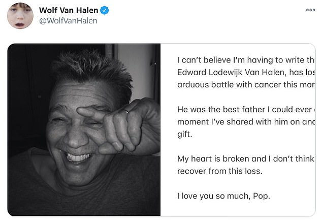 Sad news: Eddie's son Wolfgang, 29, confirmed his father's death as he took to social media with the moving announcement