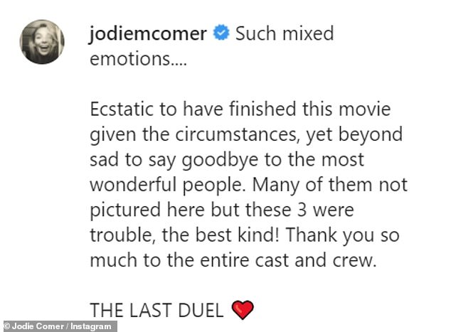She wrote: 'Such mixed emotions.... Ecstatic to have finished this movie given the circumstances, yet beyond sad to say goodbye to the most wonderful people'