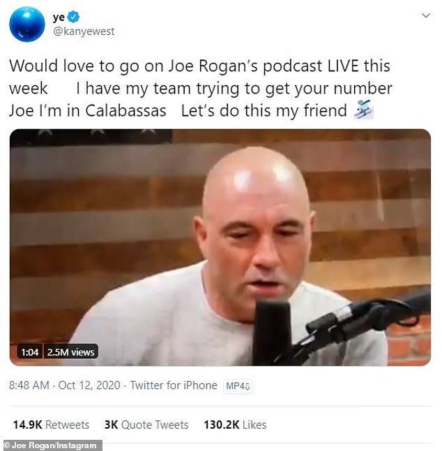 Let's do this! 'Would love to go on Joe Rogan¿s podcast LIVE this week,' began West, who included a clip of Joe talking about him on a past episode