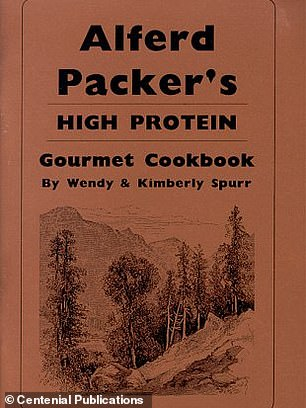 In 1998, a cookbook was published until the titled 'Alferd Packer's High Protein Gourmet Cookbook'
