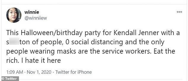 Louder: User @winniiew wrote: 'This Halloween/birthday party for Kendall Jenner with a s***ton of people, 0 social distancing and the only people wearing masks are the service workers. Eat the rich. I hate it here'