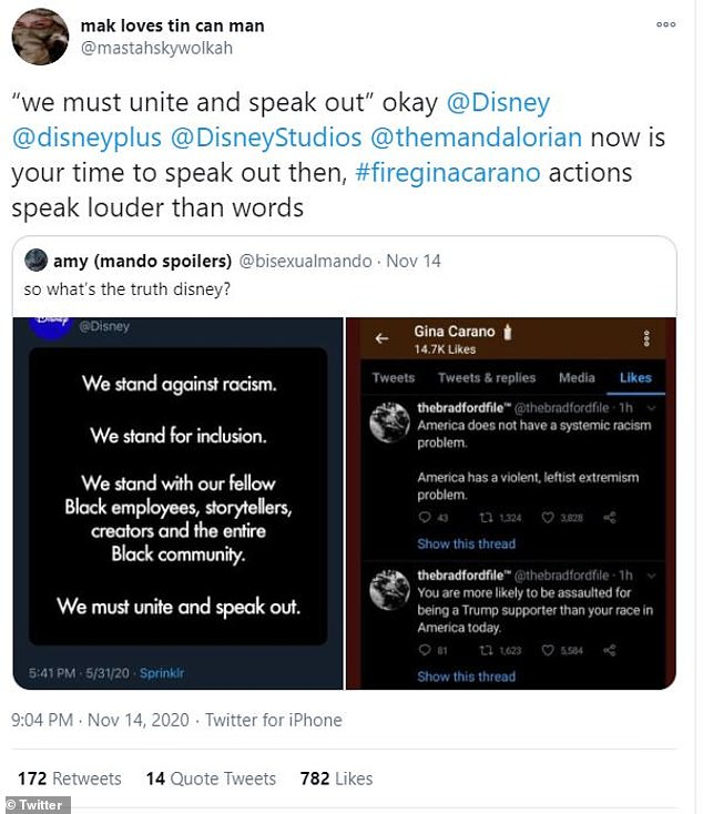 Speak out: Twitter user @mastahskywolkah shared a tweet from Disney where they say they, 'stand against racism,' and tweets that Carano liked, which claimed America does not have a systemic racism problem