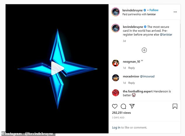 Lanistar signed up more than 3,000 influencers to promote its debit card on Instagram including Manchester City midfielder Kevin De Bruyne and Love Island winner Amber Gill