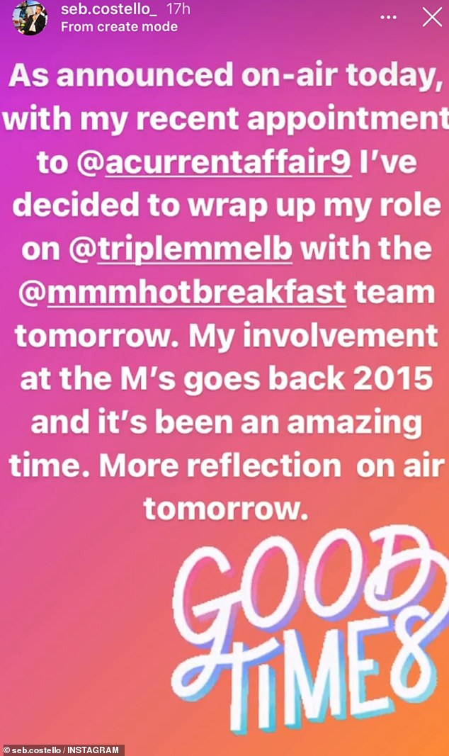 Moving on: Seb told his Instagram followers on Thursday that he'd had an 'amazing time' working at Triple M over the years
