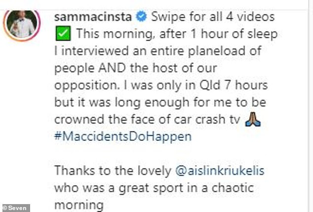 '(M) accidents do happen': Sam later took to Instagram and Twitter to clarify the situation himself, and praised Aislin for being 'a great sport' during the 'chaotic morning'