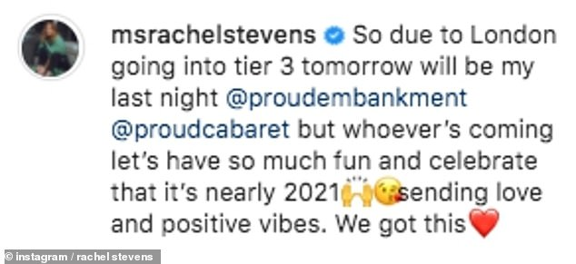 Over so soon: The star confirmed on Instagram on Monday that her run hosting Cabaret All Stars was to end on Tuesday due to the Tier 3 restrictions starting in London