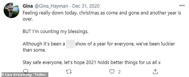 Looking back: The tweet Lisa liked read: 'Although it's been a s**t show of a year for everyone, we've been luckier than some. Stay safe everyone, let's hope 2021 holds better things for us all'