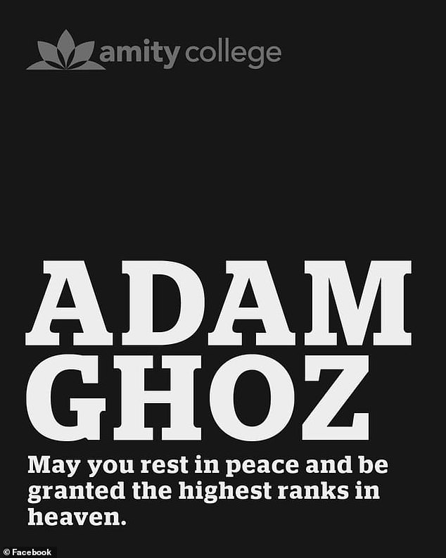 Friends and family in the Amity College flooded social media with tributes to the late Adam Ghoz who was remembered as 'a beautiful soul' (pictured)