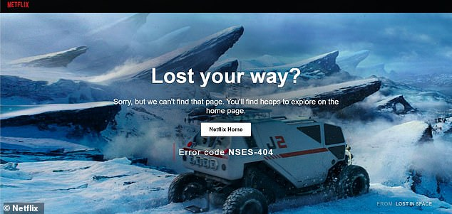 Good riddance: After three years on Netflix, anyone who tries to access the film now gets a 404 Not Found page. The 404 page is accompanied by the text 'Lost Your Way?', which ironically is what many people have been saying about Evans recently