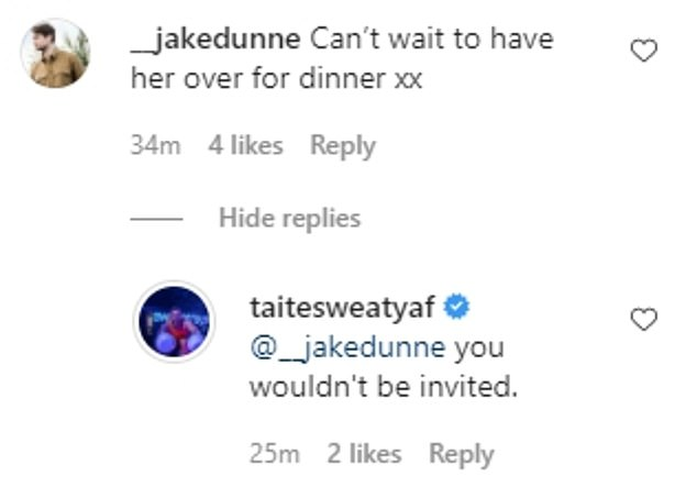 Cheeky: Meanwhile, one of his friends cheekily commented: 'Can't wait to have her over for dinner.'The former TV star quickly quipped: 'you wouldn't be invited'