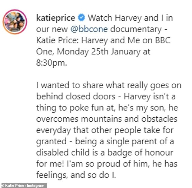 Promoting a BBC documentary they made, Katie wrote: 'He's my son, he overcomes mountains and obstacles everyday that other people take for granted... I am so proud of him'