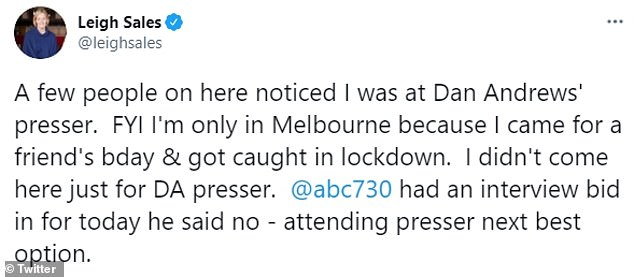 Ms Sales took to Twitter to say Mr Andrews had refused an interview with her 7:30 program, so attending his press conference was the 'next best option'