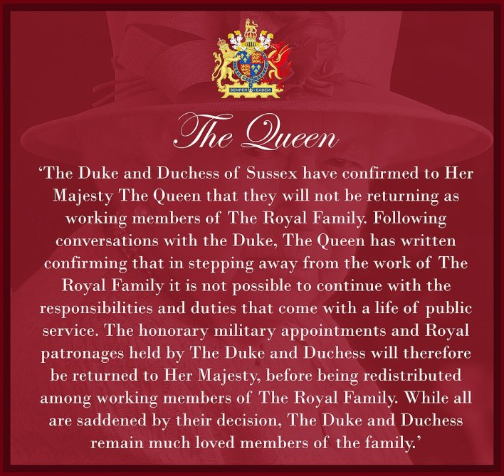 Pictured: The statement from Buckingham Palace that The Sussexes had been stripped of their remaining roles