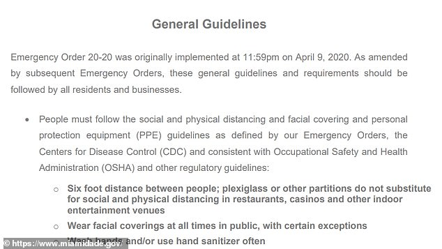 Rules: Current legislation in Miami states that 'people must follow the social and physical distancing and facial covering and personal protection equipment (PPE) guidelines'