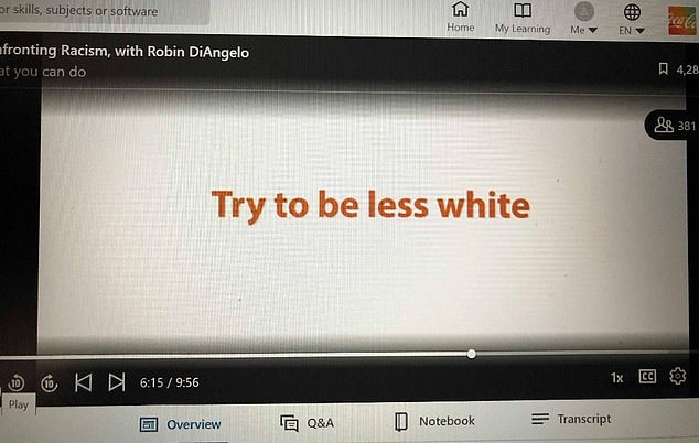 Coca-Cola is under fire for uploading a resource video encouraging employees to 'be less white'.Slides from the 'inclusive workplace' video went viral on social media over the weekend after they were shared by a 'whistleblower' working for the soft drink giant