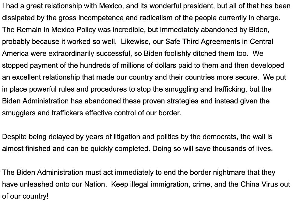 Doanld Trump issued a lengthy statement in Friday in which he accused Biden of letting 'criminals' across the border