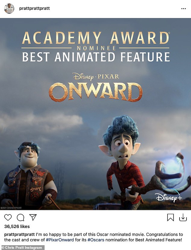Congrats:u00A0Chris took took to his Instagram page to react to news his film Onward was nominated for Best Animated Feature last week