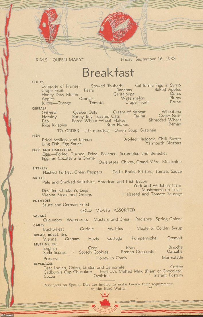 Tuck in: 'Calf's brains fritters in tomato sauce', 'devilled chicken's legs', onion soup and Rice Krispies were all on the 1938 Queen Mary breakfast menu