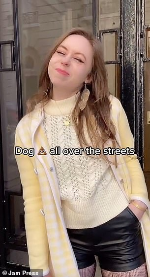 She added there was also dog feces all over the city
