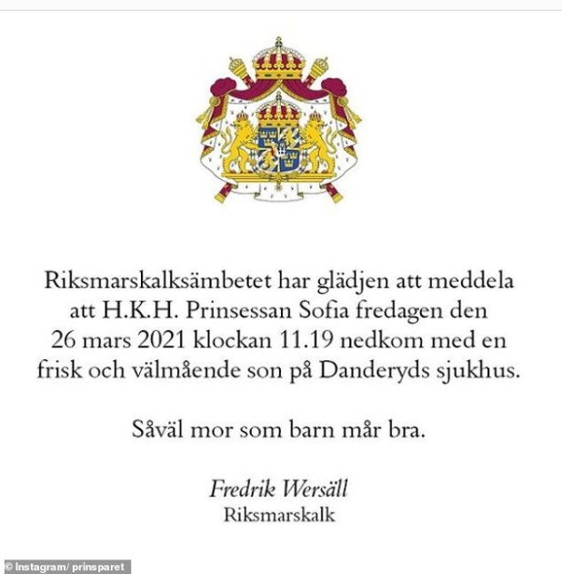 The official palace statement read: 'The Marshal's Office is pleased to announce that HRH Princess Sofia on Friday March 26, 2021 at 11:19 am gave birth to a healthy and prosperous son at Danderyd Hospital.  Both mother and child are fine.