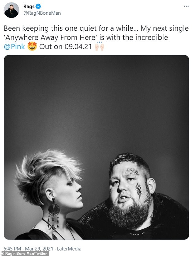 Can't wait:Gushing about the collaboration, Rag'n'Bone Man wrote: 'Been keeping this one quiet for a while... My next single Anywhere Away From Here is with the incredible'