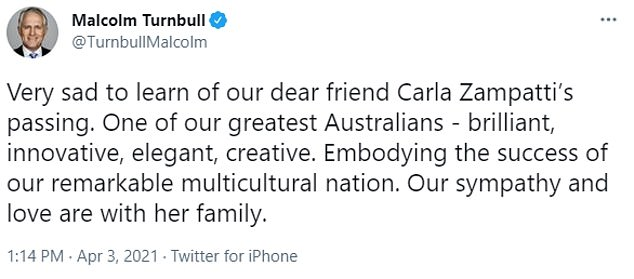 'Very sad to learn of our dear friend Carla Zampatti's passing,' wrote former Prime Minister Malcolm Turnbull