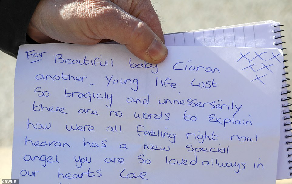 A note that was left at the scene yesterday by a relative which paid tribute to 'beautiful baby Ciaran' after his death