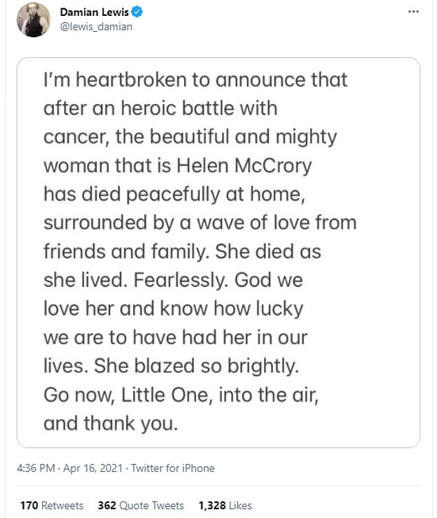 Announcement:In his statement on Twitter , Damian penned: 'I'm heartbroken to announce that after a heroic battle with cancer, the beautiful and mighty woman that is Helen McCrory has died peacefully at home, surrounded by a wave of love from friends and family