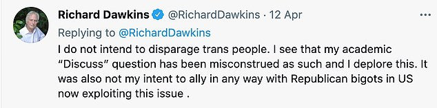 It comes after the evolutionary biologist compared transgender people to the American activist Rachel Dolezal