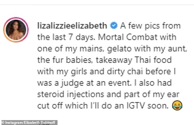 What happened?  As the photos showed Lizzie enjoying a day with her friend, she explained in the caption that she had just 'had steroid injections and part of my ear cut off'