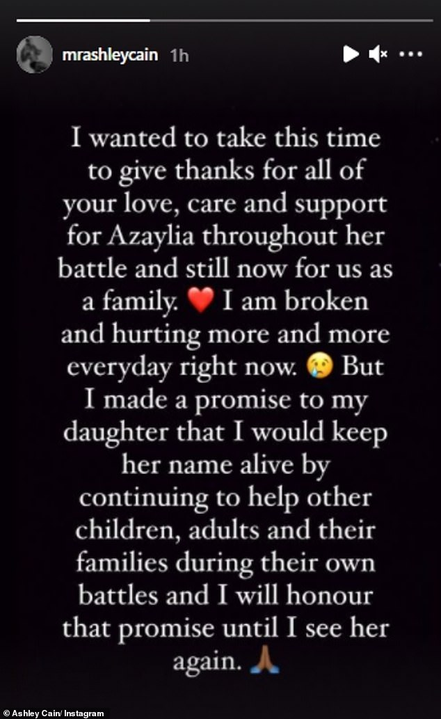 Pain:In the message posted on his stories, the former Ex On The Beach star thanked fans for their support, while vowing to continue Azaylia's name by continuing to help other children and families facing their own battles