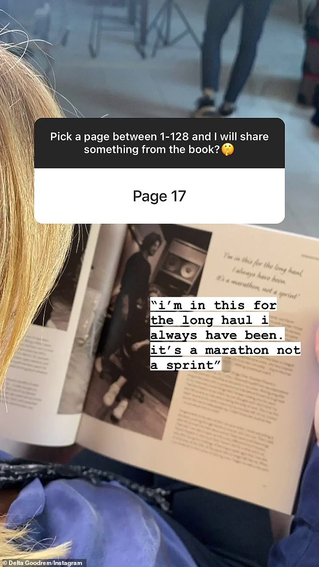 Extra insight: In a follow up post, the singer took to her Instagram Stories to share a quote from a random page of the book which included a picture of Delta alongside her partner, Matthew Copley. 'I'm in this for the long haul I always have been. It's a marathon not a sprint,' it read
