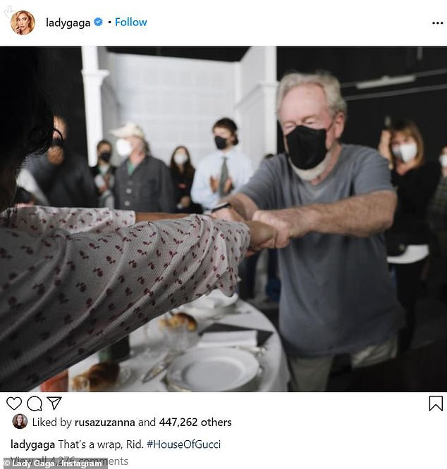 It's all done: A day earlier, Gaga posted a snap of her fists with film director Ridley Scott to mark the end of filming.