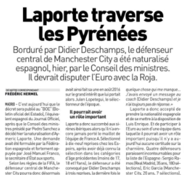 French outlet L'Equipe criticised Laporte as having 'succumbed to the Iberian sirens'