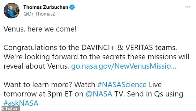 Thomas Zurbuchen, NASA's associate administrator for science, said the missions were a long time coming and would use 'cutting-edge technologies' NASA had created over the years