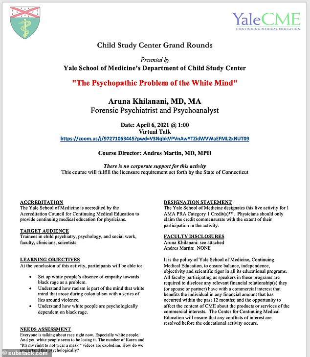 Khilanani, who has previously taught at Cornell, Columbia and New York universities, made a series of stunning comments during her talk that was largely based on the psychology behind 'whiteness'. Pictured above is the flier for the talk