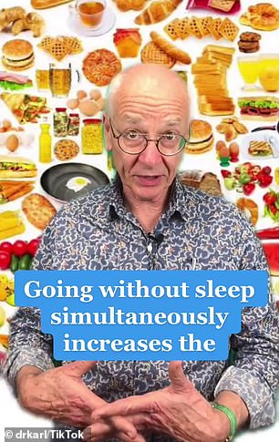 He explained that not getting enough sleep can cause hormones to change