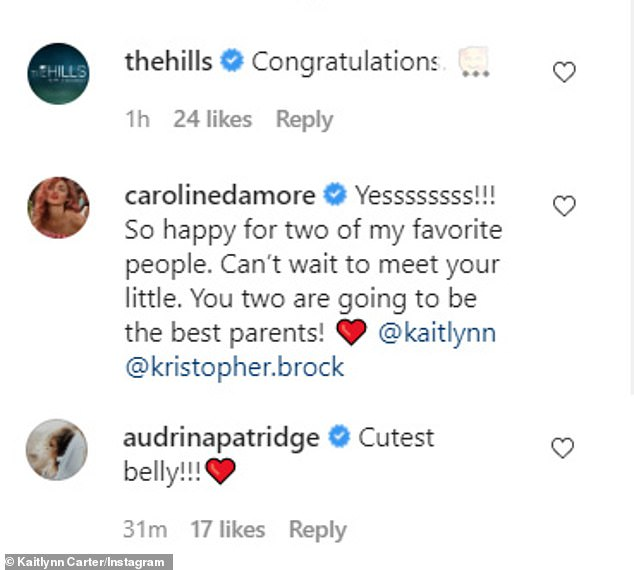 'Cutest belly!'Carter's Instagram post received glowing comments from her Hills castmates Audrina Patridge and Caroline D'Amore as well as the official Hills account