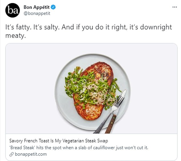 Controversial:A Bon Appetit recipe for 'Bread Steak' — a salty, savory French toast — was met with skepticism on the internet earlier this year