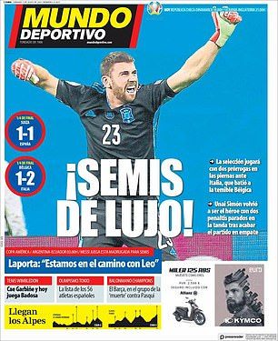 Mundo Deportivo went with 'Semis Deluxe' with a picture of the goalkeeper celebrating