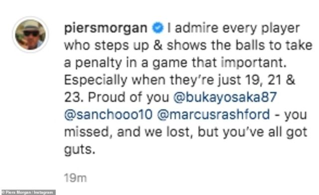 Defeat: Piers Morgan shared the same snap and wrote: 'I admire every player who steps up & shows the balls to take a penalty in a game that important'
