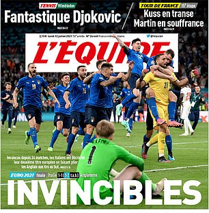 coverage of Italy's win has naturally gone far and wide, with L'equipe in France labelling the Azzurri 'Invincibles'