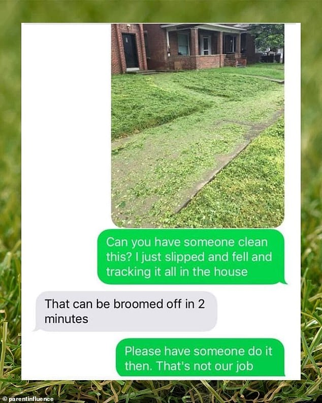 One tenant demanded that their landlord sweep the grass outside of their house, after being told it takes just two minutes to clear