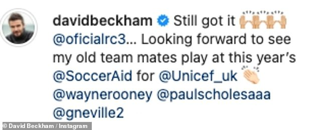 Social media: He captioned the video: 'Still got it @oficialrc3… Looking forward to see my old team mates play at this year's @SoccerAid for @Unicef_uk @waynerooney @paulscholesaaa @gneville2'