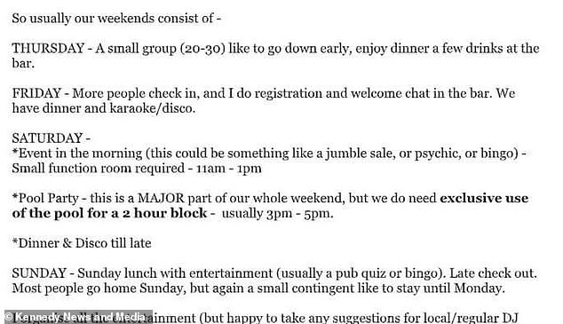 In her original email Miranda had said the group would have dinner and a karaoke, a smaller event such as a jumble sale or bingo the following day, before a pool party and Sunday lunch