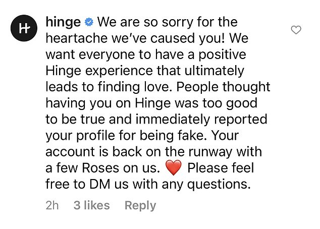 Whoops! A spokesperson for Hinge confirmed to DailyMail.com that other users reported Porizkova's account as fake. The app publicly apologized on her post