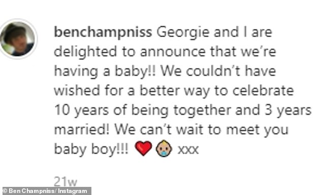 Baby on board! Ben wrote when announcing that he was going to be a dad: 'Georgie and I are delighted to announce that we're having a baby!'